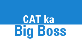 CAT Ka Big Boss