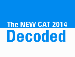 The NEW CAT 2014 Decoded – Our Insights