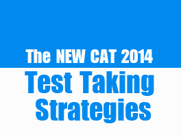 The New CAT 2014 Test Taking Strategies by Gejo