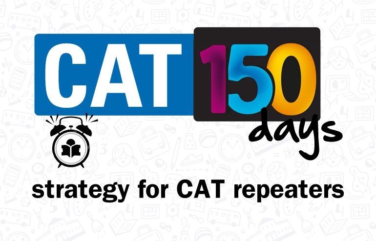 CAT 2016 – 150 Day Strategy (Part-1)