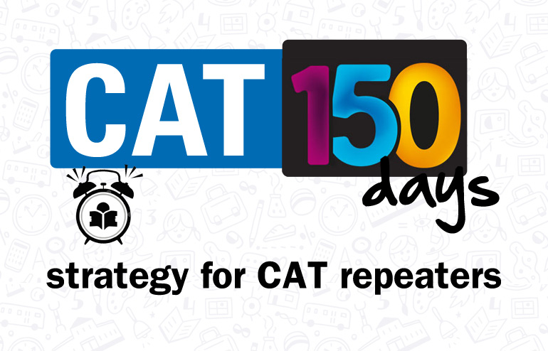 CAT 2016 – 150 Day Strategy (Part-2)
