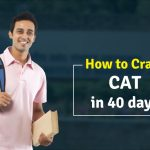 How to Crack CAT in 40 days