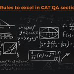 7 Rules to excel in CAT QA section