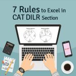 7 Rules to excel in CAT DILR section