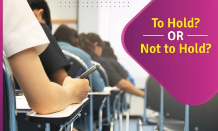 Class XII Board Exams – To Hold or Not to Hold?